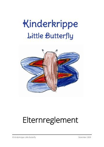 Elternreglement der Kinderkrippe Little Butterfly