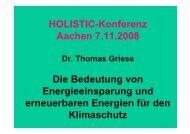 HOLISTIC-Konferenz Aachen 7.11.2008 Die Bedeutung von ...