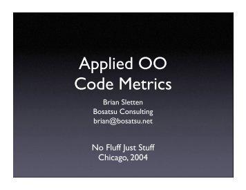 Applied OO Code Metrics - Bosatsu Consulting