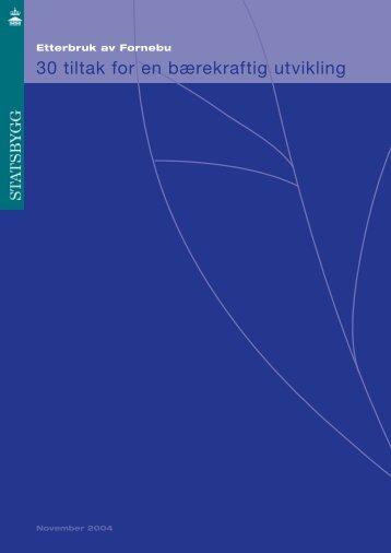 Etterbruk av Fornebu. 30 tiltak for en bærekraftig utvikling - Statsbygg
