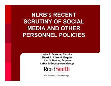 nlrb's recent scrutiny of social media and other ... - Reed Smith