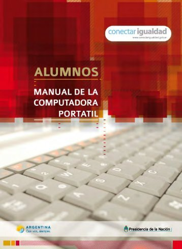 Manual de la computadora Portátil del Alumno - Conectar Igualdad