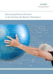 Gerontopsychiatrie-Geriatrie in den Kliniken des Bezirks Oberbayern
