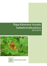 Raja-Kärevere hoiuala kaitsekorralduskava - Keskkonnaamet