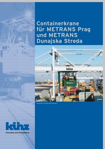 Containerkrane für Metrans Prag und Metrans Dunajska streda