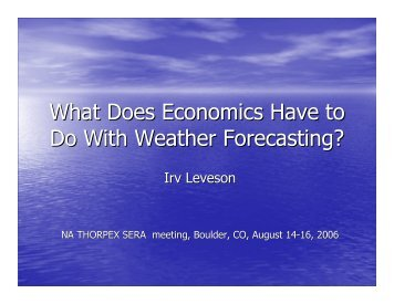 What Does Economics Have to Do With Weather Forecasting?