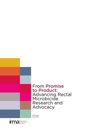 From Promise to Product: Advancing Rectal Microbicide ... - IRMA