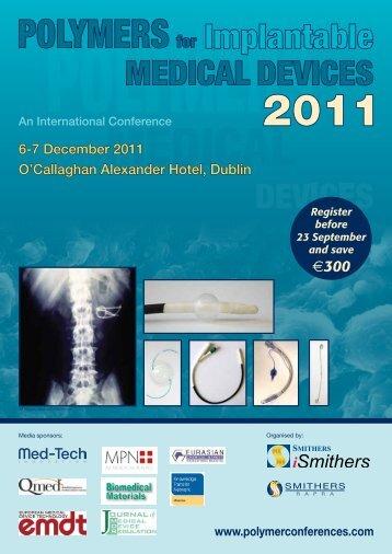 6-7 December 2011 O'Callaghan Alexander Hotel - Smithers Rapra
