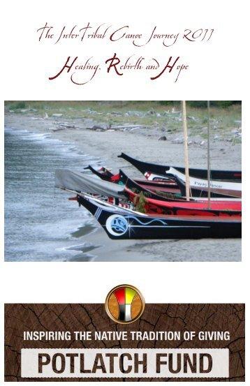 The InterTribal Canoe Journey 2011 Healing ... - Potlatch Fund