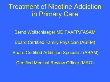 Treatment of Nicotine Addiction in Primary Care