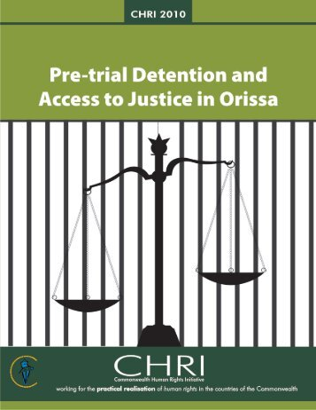 Pre-trial Detention and Access to Justice in Orissa - Commonwealth ...