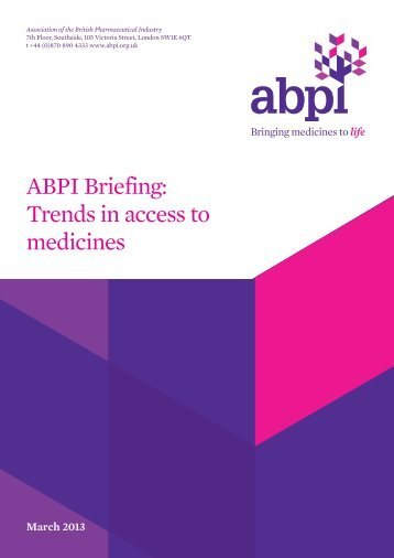 ABPI Briefing-Trends in access to medicines MAR13 - Association of ...