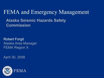 FEMA and Emergency Management - Alaska Seismic Hazards ...