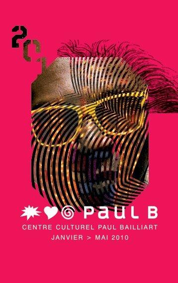 CENTRE CULTUREL PAUL BAILLIART JANVIER > MAI 2010 - Massy