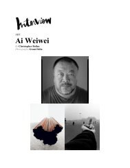 Interview,July, 2013 Ai Weiwei By Christopher Bollen
