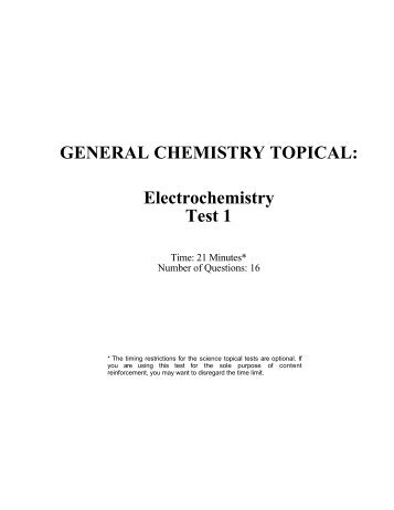 GENERAL CHEMISTRY TOPICAL: Electrochemistry Test 1