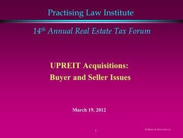 Practising Law Institute 14th Annual Real Estate Tax Forum UPREIT ...