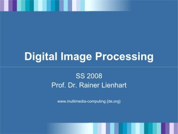 Digital Image Processing - Multimedia Computing and Computer ...