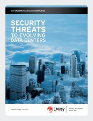 Security Threats to Evolving Data Centers - Trend Micro