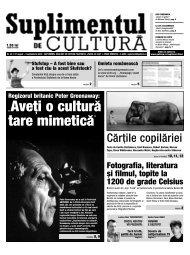 """ Ave]i o cultur\ tare mimetic\"" - Suplimentul de Cultura"
