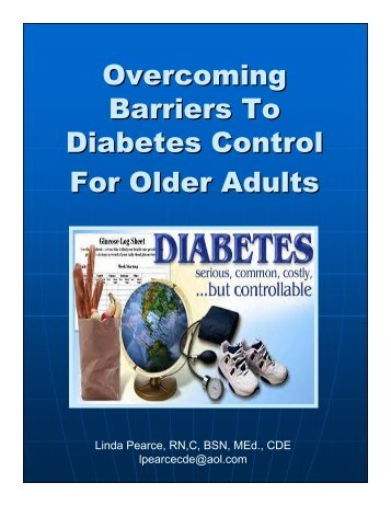 Overcoming Barriers To Diabetes Control For Older Adults