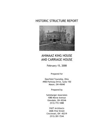 Historic structure report - Deerfield Township, Ohio