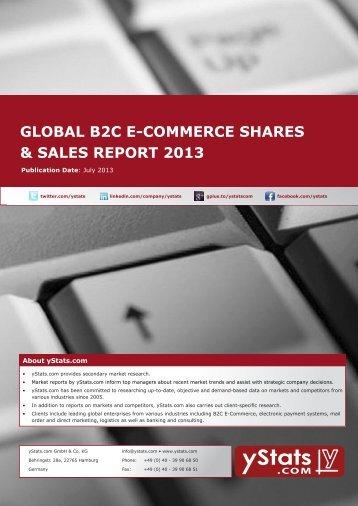 global b2c e-commerce sales and shares report 2013 - yStats.com