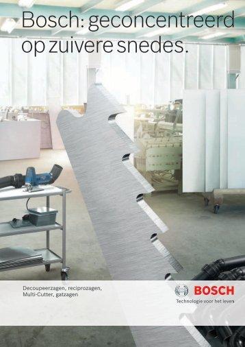 Bosch: geconcentreerd op zuivere snedes.
