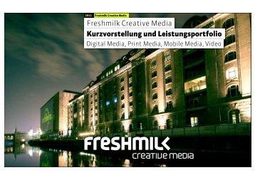 Freshmilk Creative Media Kurzvorstellung und Leistungsportfolio