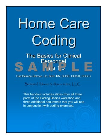 The Basics for Clinical Personnel Parts 1-3 - Home Care Information ...