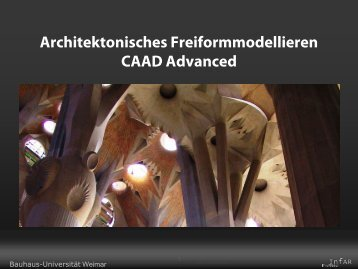 Architektonisches Freiformmodellieren CAAD Advanced - InfAR ...