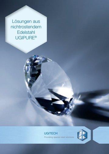 Lösungen aus nichtrostendem Edelstahl UGIPURE® - Ugitech