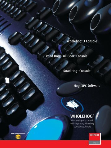 Wholehog 3 console - Chaos Visual Productions