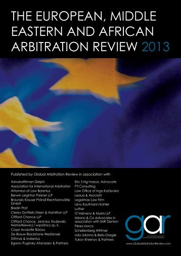 The european, Middle easTern and african arbiTraTion review 2013
