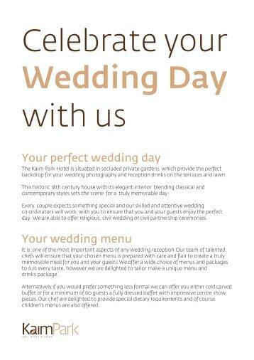 Your perfect wedding day Your wedding menu - Kaim Park Hotel