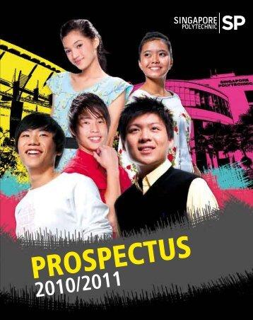 P ros P ectus 2 0 1 0 /2 0 1 1 - Singapore Polytechnic