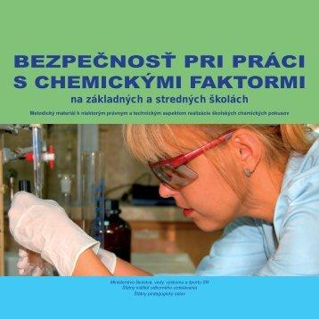 bezpečnosť pri práci s chemickými faktormi - Štátny inštitút ...