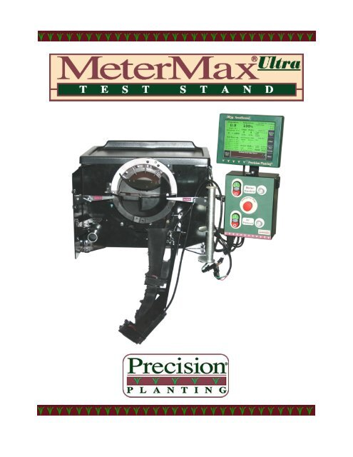 The MeterMax ultra Test Stand Operator's Manual - Precision