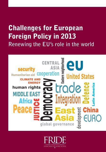 Challenges for European Foreign Policy in 2013. Renewing ... - Fride