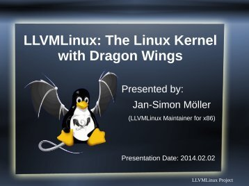 LLVMLinux: The Linux Kernel with Dragon Wings