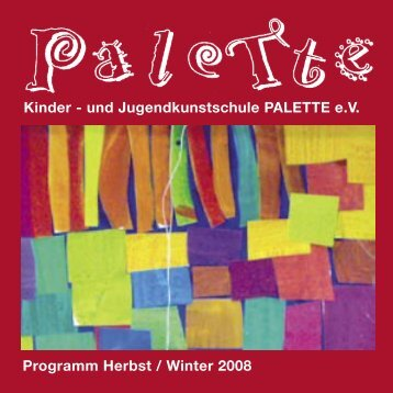 PALETTE HERBST-WINTER 2008-2.indd - Bildungsportal Augsburg ...