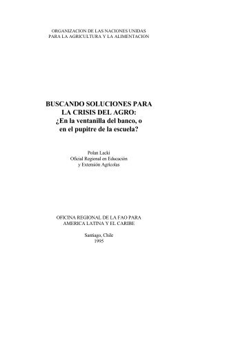 BUSCANDO SOLUCIONES PARA LA CRISIS DEL AGRO: Â¿En la ...