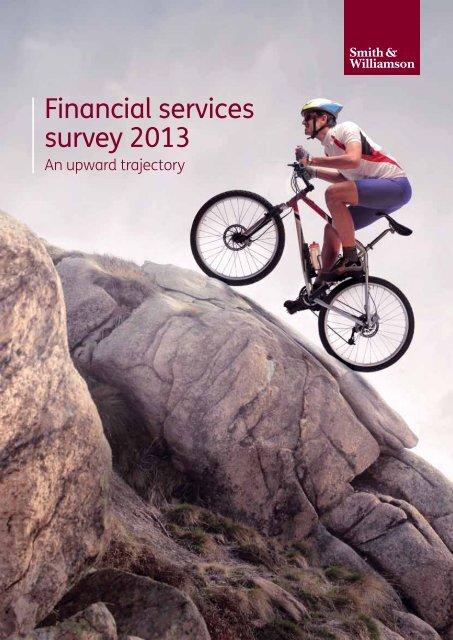 Financial services survey 2013 - Smith & Williamson