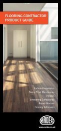 FLOORING CONTRACTOR PRODUCT GUIDE - ARDEX UK Ltd.