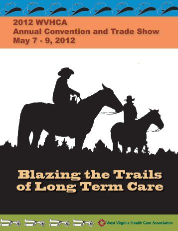 Blazing the Trails of Long Term Care - West Virginia Health Care ...