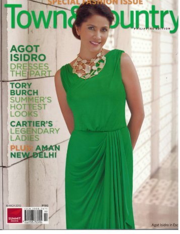 Town & Country Philippine Edition March 2010 - Rosenthal & Apa