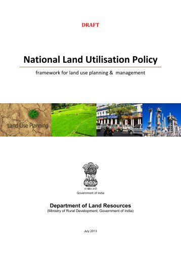 Draft Land Utilisation Policy - Department of Land Resources
