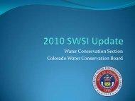 2010 SWSI Update_Kevin Reidy.pdf - Colorado WaterWise