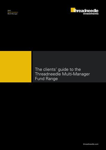 Multi-Manager Fund Range client guide - Threadneedle Investments