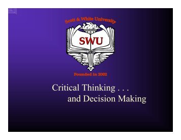 Critical Thinking . . . and Decision Making - Healthcare Professionals